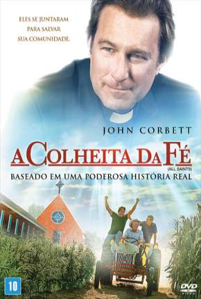 A Colheita da Fé Filme Torrent Download