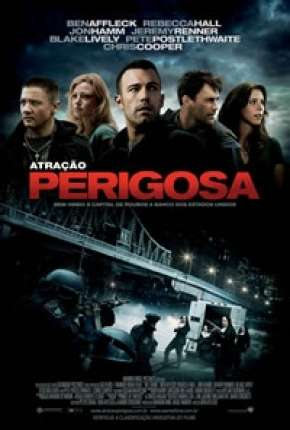 Atração Perigosa - The Town Filme Torrent Download