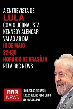 BBC - Lula: Atrás das Grades - Legendado Filme Torrent Download