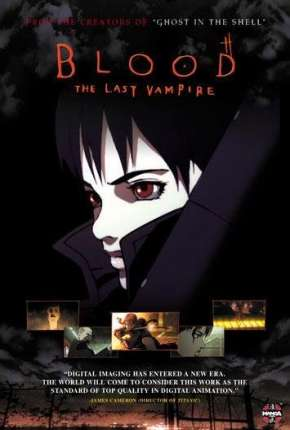Blood - The Last Vampire Legendado Filme Torrent Download