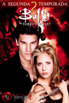 Buffy, A Caça-Vampiros - 2ª Temporada Série Torrent Download