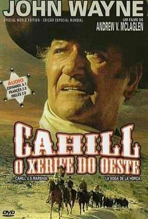 Cahill Xerife do Oeste Filme Torrent Download