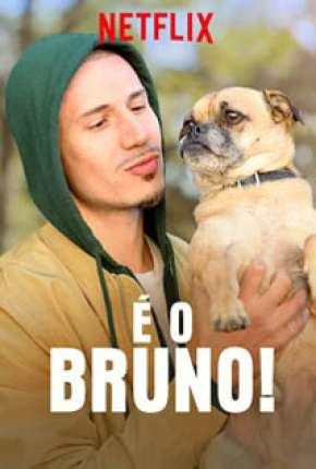 É o Bruno Série Torrent Download