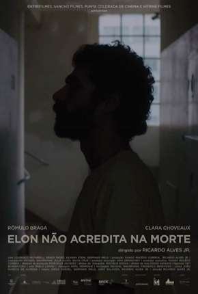 Elon Não Acredita na Morte (Nacional) Filme Torrent Download