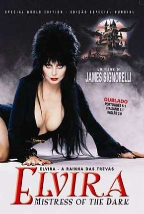 Elvira - A Rainha das Trevas Filme Torrent Download