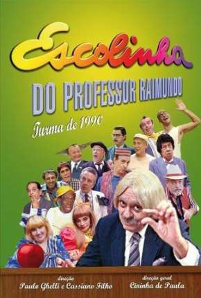 Escolinha do Professor Raimundo - Chico Anysio Série Torrent Download