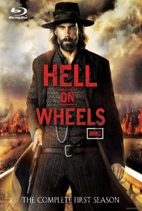 Hell on Wheels - 1ª Temporada Série Torrent Download
