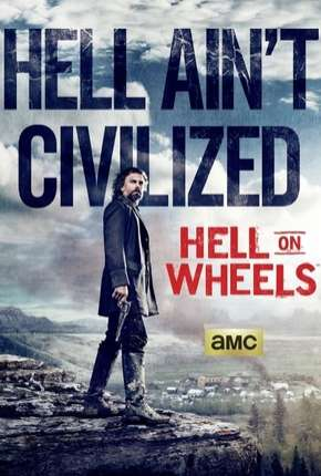 Hell on Wheels - 4ª Temporada Série Torrent Download