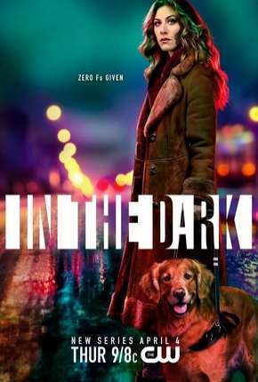 In the Dark - 1ª Temporada Legendada Série Torrent Download
