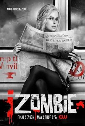 iZombie - 5ª Temporada Legendada Série Torrent Download