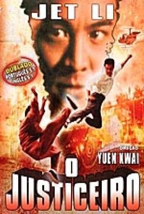 Jet Li - O Justiceiro Filme Torrent Download