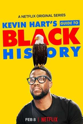 Kevin Harts Guide to Black History Filme Torrent Download