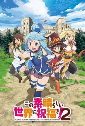 Kono Subarashii Sekai ni Shukufuku wo! - 2ª Temporada Anime Torrent Download