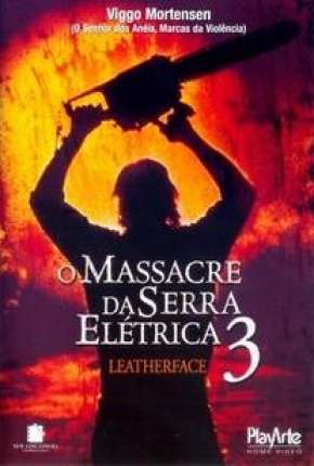 O Massacre da Serra Elétrica 3 Filme Torrent Download