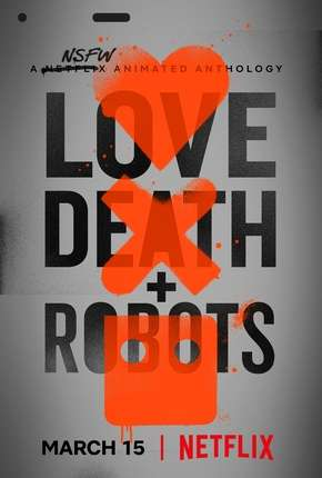 Love Death e Robots Série Torrent Download