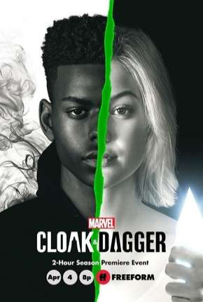 Manto e Adaga - Cloak e Dagger  2ª Temporada Legendada Série Torrent Download