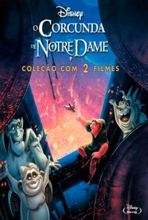 O Corcunda de Notre Dame - 1 e 2 Todos os Filmes Filme Torrent Download