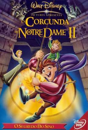 O Corcunda de Notre Dame 2 - O Segredo do Sino Filme Torrent Download