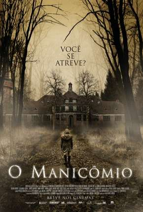 O Manicômio Filme Torrent Download
