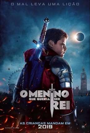 O Menino Que Queria Ser Rei Filme Torrent Download