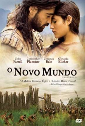 O Novo Mundo - Versão Theatrical Filme Torrent Download