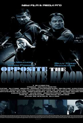 Opposite The Opposite Blood - Legendado Filme Torrent Download