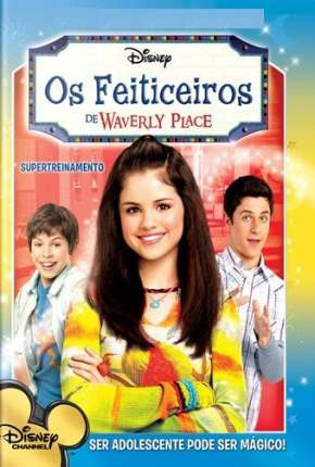 Os Feiticeiros de Waverly Place Série Torrent Download