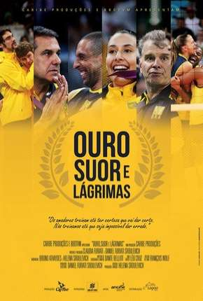 Ouro, Suor e Lágrimas Filme Torrent Download
