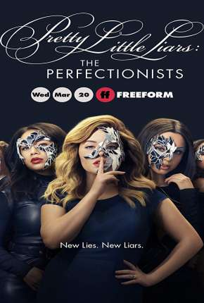 Pretty Little Liars - The Perfectionists 1ª Temporada Legendada Série Torrent Download