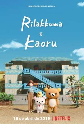 Rilakkuma e Kaoru Anime Torrent Download