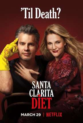 Santa Clarita Diet - 3ª Temporada Completa Série Torrent Download