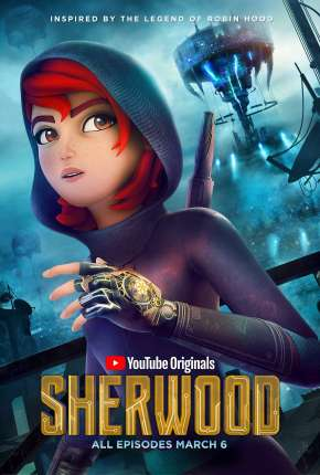 Sherwood - Legendada Desenho Torrent Download
