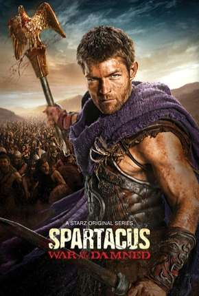 Spartacus - A Guerra dos Condenados Série Torrent Download