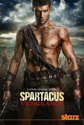 Spartacus - Vingança Série Torrent Download