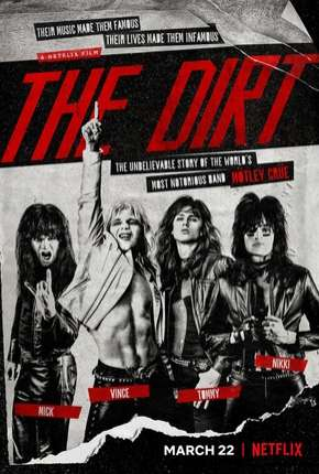 The Dirt - Confissões do Motley Crue - Legendado Filme Torrent Download