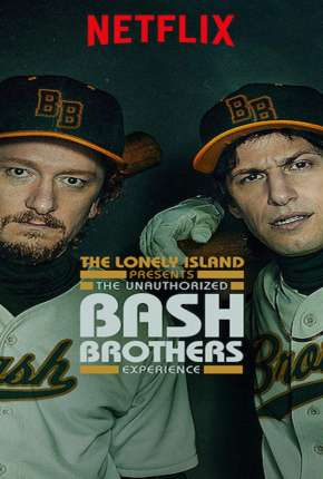 The Unauthorized Bash Brothers Experience - Legendado Filme Torrent Download
