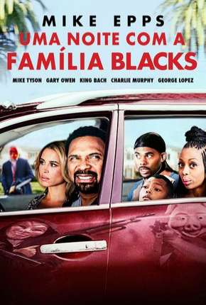Uma Noite com a Família Blacks (Meet the Blacks) Filme Torrent Download