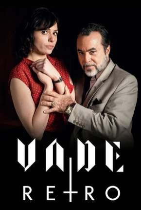 Vade Retro Série Torrent Download