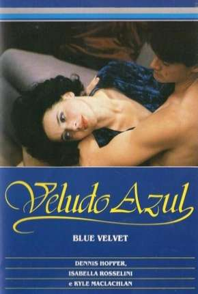 Veludo Azul - Legendado Filme Torrent Download