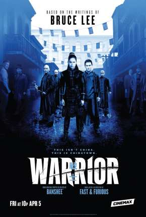 Warrior - 1ª Temporada Legendada Série Torrent Download