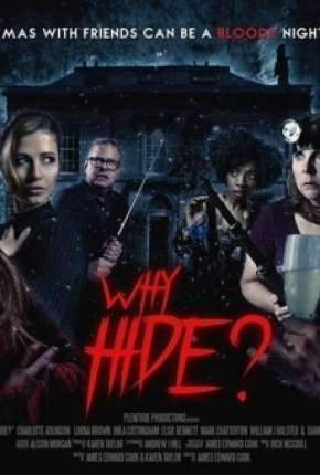 Why Hide - Legendado Filme Torrent Download
