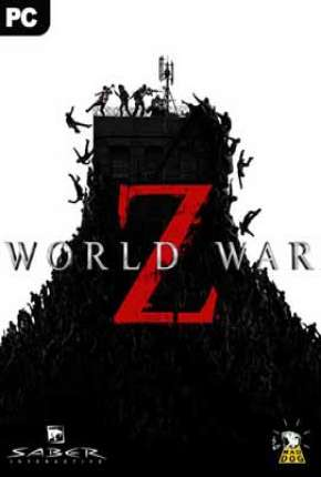 World War Z - PC Jogo Torrent Download