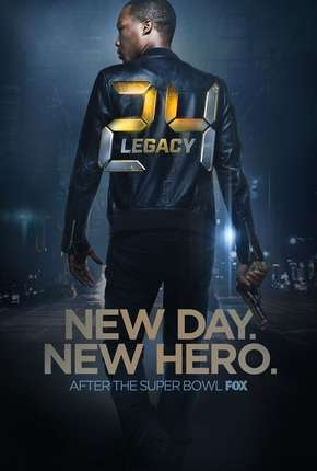 24 - Legacy - 1ª Temporada - Completa Série Torrent Download