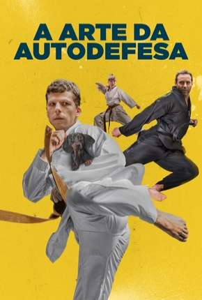 A Arte da Autodefesa Filme Torrent Download