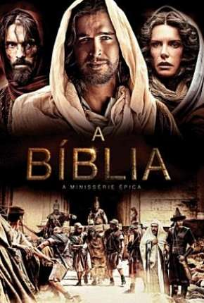 A Bíblia - 1ª Temporada Completa Série Torrent Download