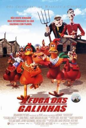 A Fuga das Galinhas - Chicken Run Filme Torrent Download