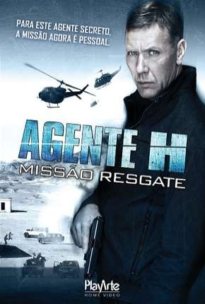 Agente H - Missão resgate Filme Torrent Download