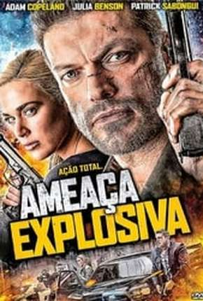 Ameaça Explosiva - Interrogation Filme Torrent Download