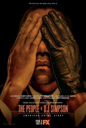 American Crime Story - O Povo Contra O.J. Simpson - 1ª Temporada Série Torrent Download