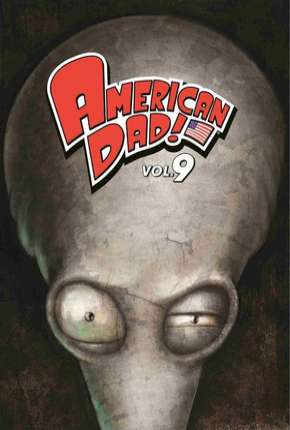 American Dad! - 9ª Temporada Desenho Torrent Download